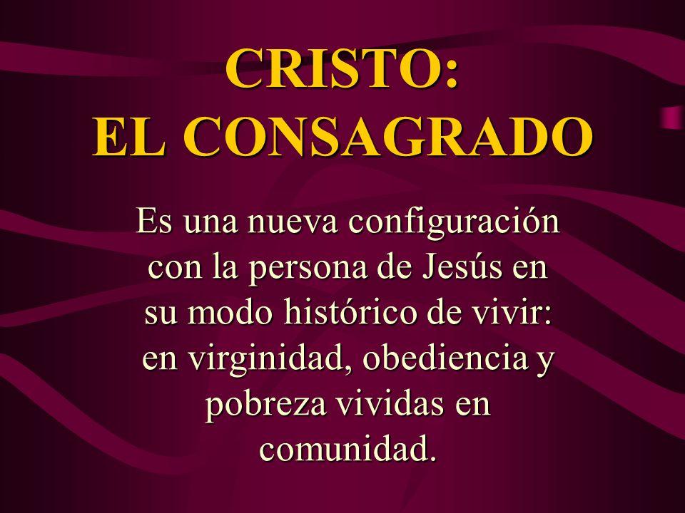 CRISTO: EL CONSAGRADO