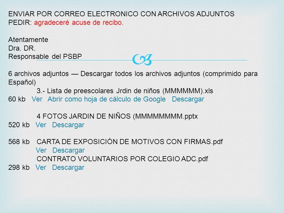 ENVIAR POR CORREO ELECTRONICO CON ARCHIVOS ADJUNTOS