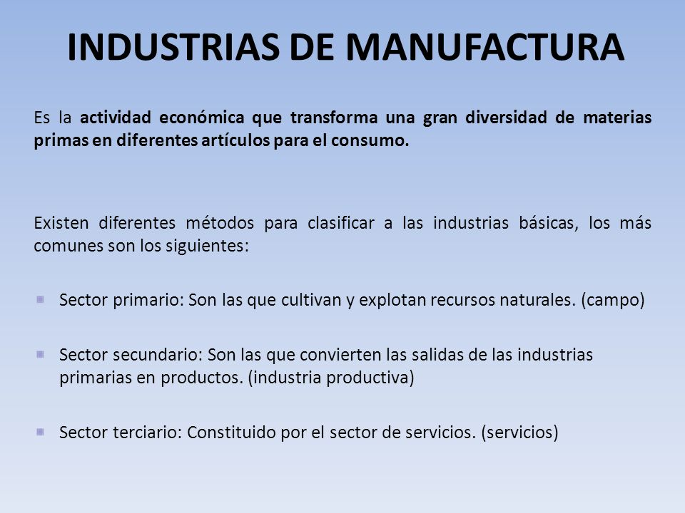 INDUSTRIAS DE MANUFACTURA