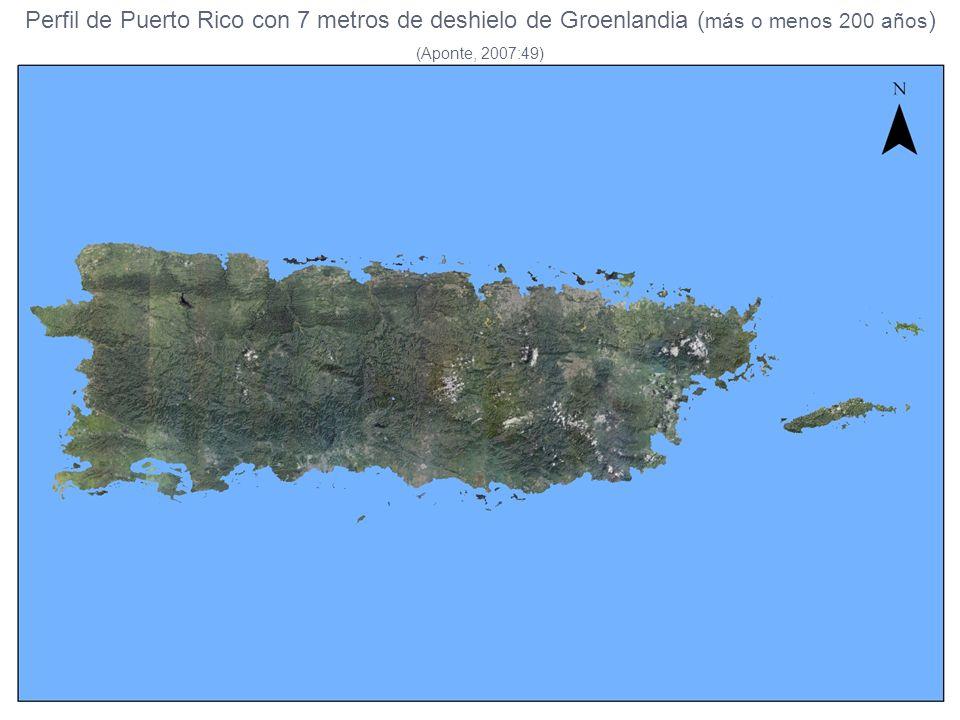 Perfil de Puerto Rico con 7 metros de deshielo de Groenlandia (más o menos 200 años)