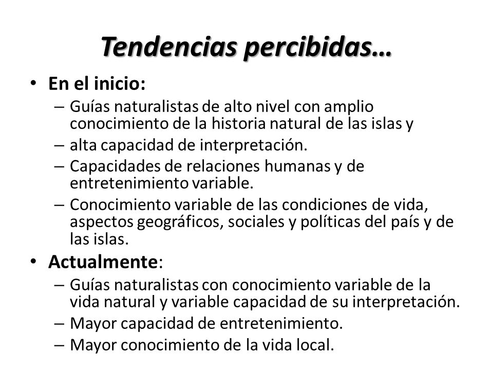 Tendencias percibidas…