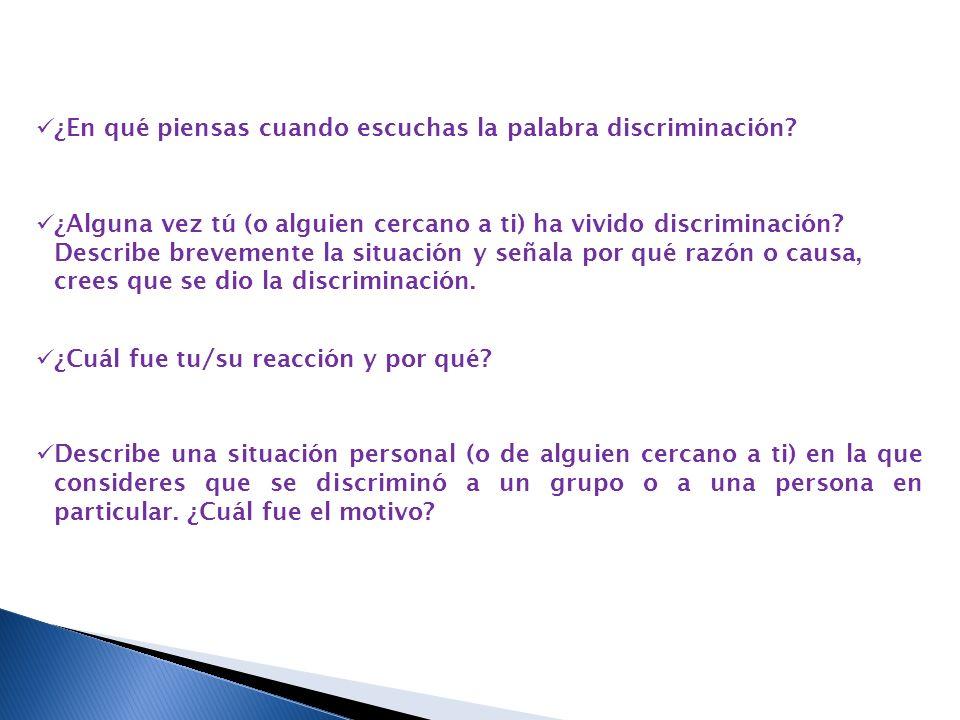 ¿En qué piensas cuando escuchas la palabra discriminación