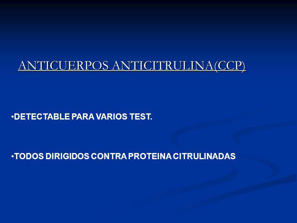ANTICUERPOS ANTICITRULINA(CCP)