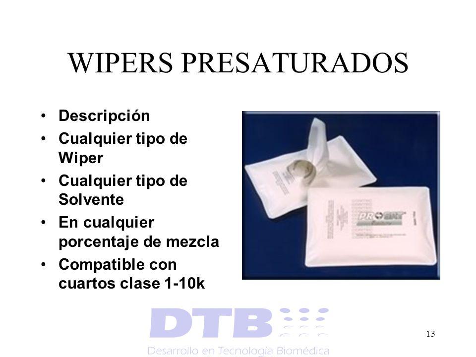 WIPERS PRESATURADOS Descripción Cualquier tipo de Wiper