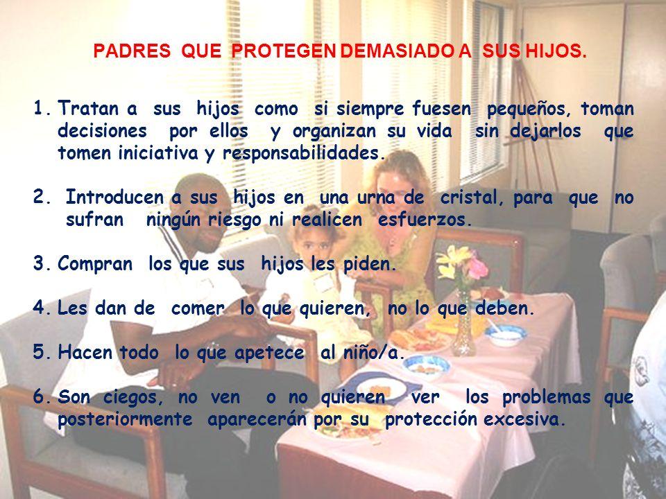 PADRES QUE PROTEGEN DEMASIADO A SUS HIJOS.