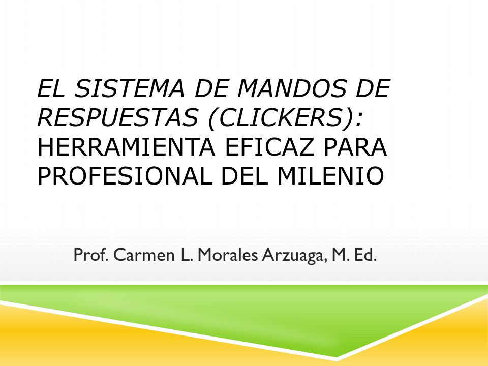 Prof. Carmen L. Morales Arzuaga, M. Ed.