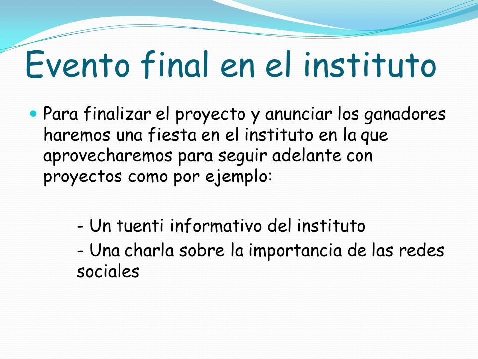 Evento final en el instituto