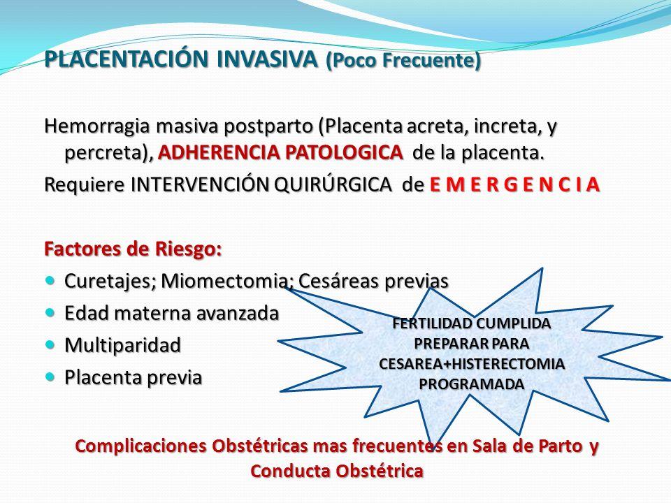 FERTILIDAD CUMPLIDA PREPARAR PARA CESAREA+HISTERECTOMIA PROGRAMADA