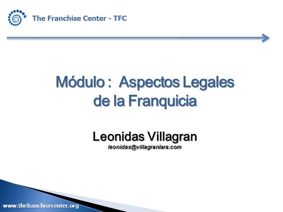 Módulo : Aspectos Legales de la Franquicia