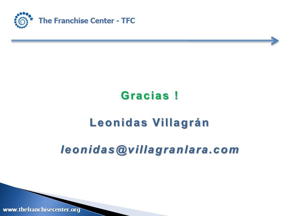 Gracias ! Leonidas Villagrán leonidas@villagranlara.com