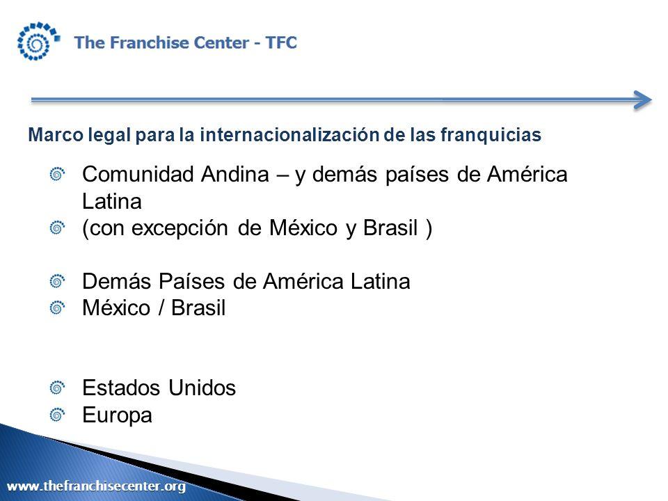 Comunidad Andina – y demás países de América Latina