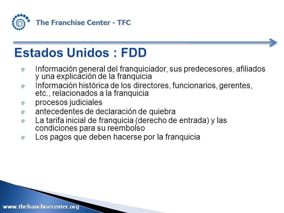 Estados Unidos : FDD Información general del franquiciador, sus predecesores, afiliados y una explicación de la franquicia.