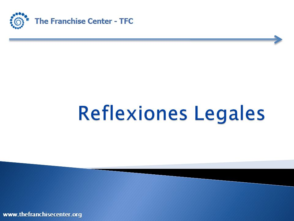 Reflexiones Legales www.thefranchisecenter.org