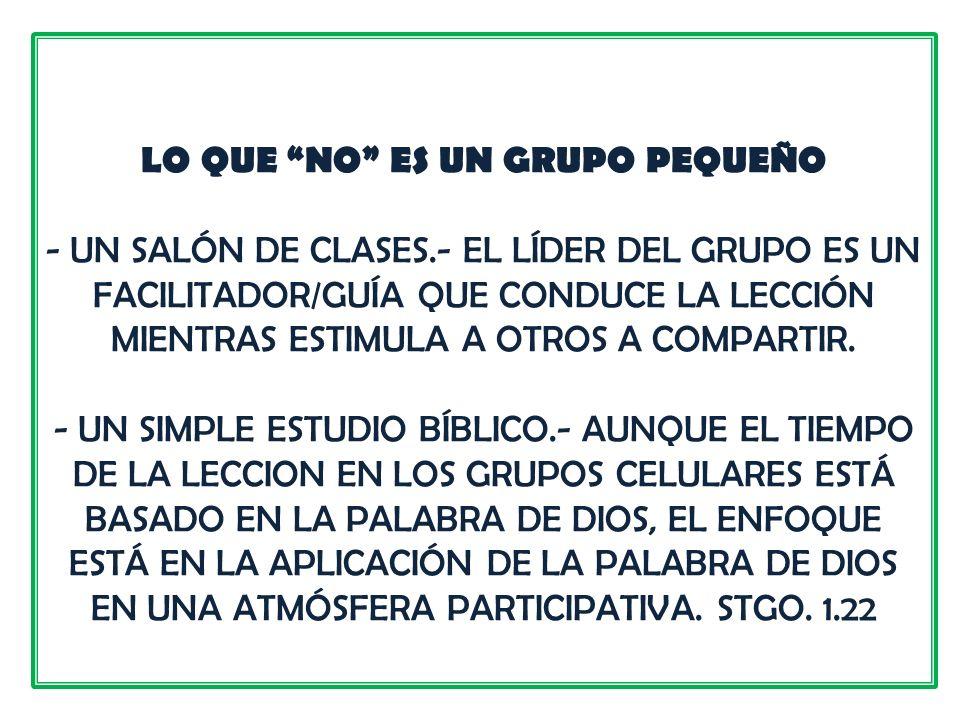 LO QUE NO ES UN GRUPO PEQUEÑO - UN SALÓN DE CLASES
