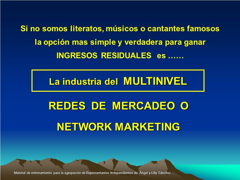REDES DE MERCADEO O NETWORK MARKETING