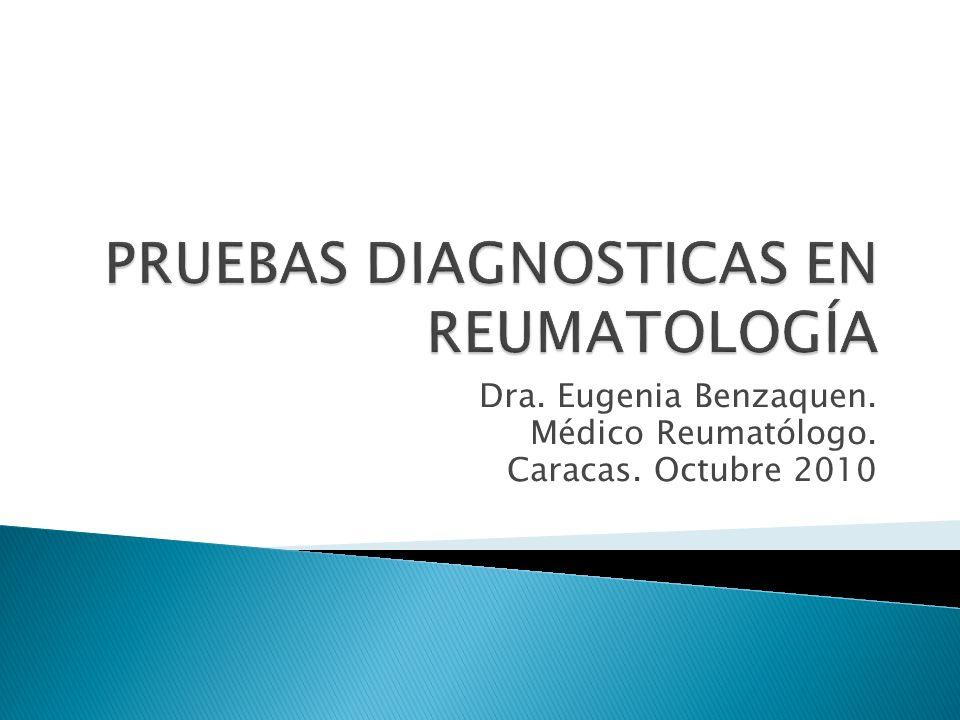 PRUEBAS DIAGNOSTICAS EN REUMATOLOGÍA