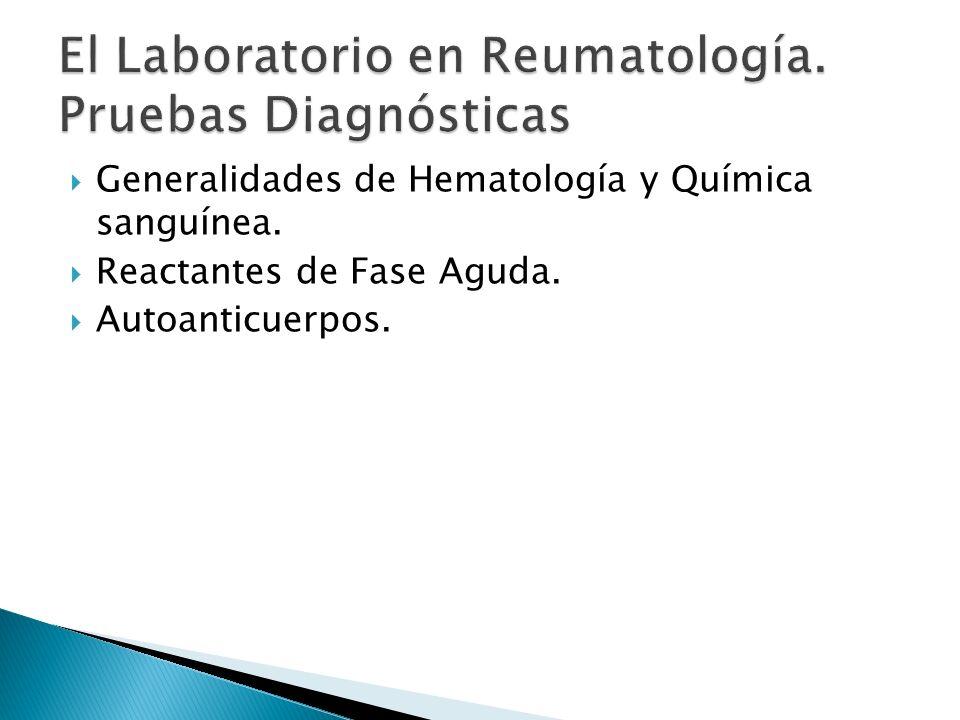 El Laboratorio en Reumatología. Pruebas Diagnósticas