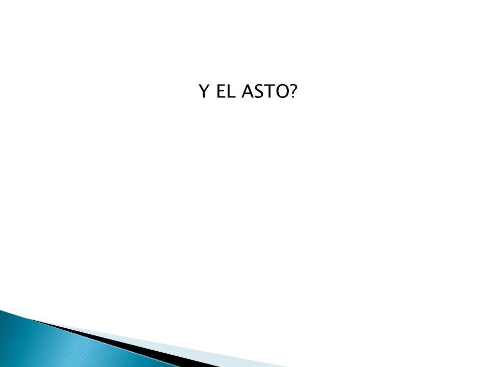 Y EL ASTO