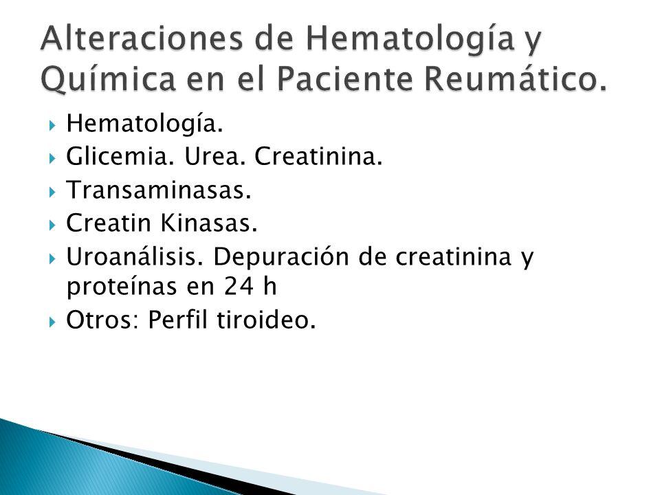 Alteraciones de Hematología y Química en el Paciente Reumático.