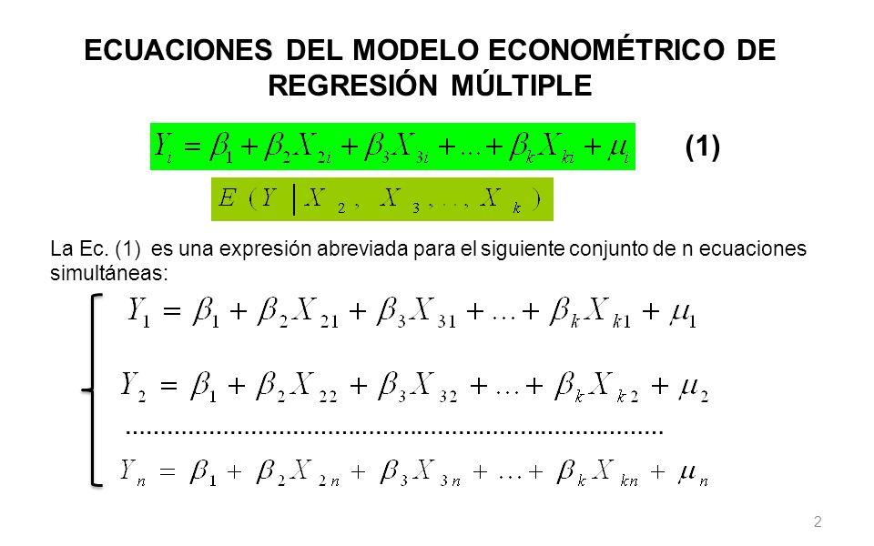 ECUACIONES DEL MODELO ECONOMÉTRICO DE REGRESIÓN MÚLTIPLE