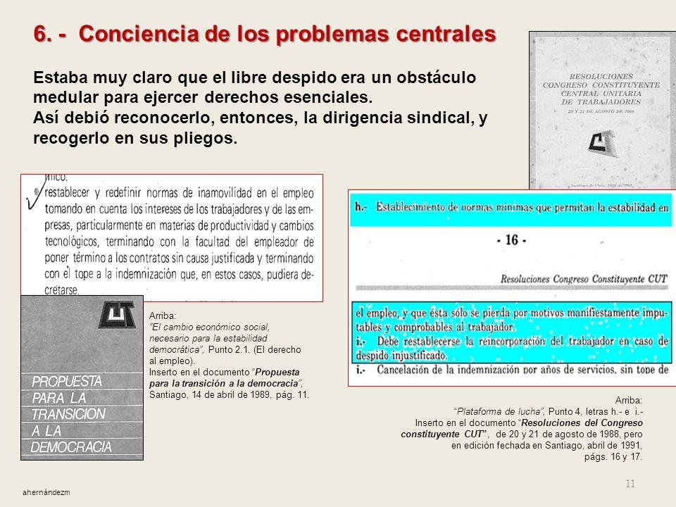 6. - Conciencia de los problemas centrales