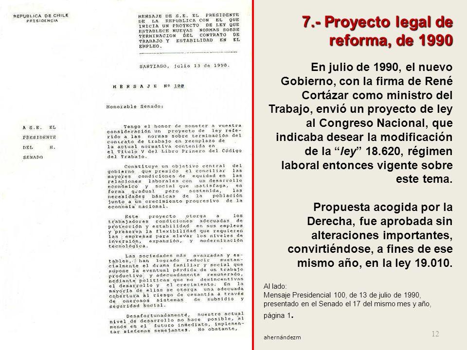 7.- Proyecto legal de reforma, de 1990