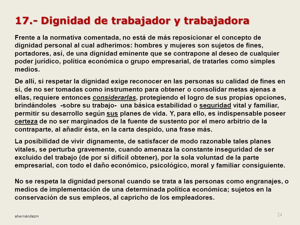 17.- Dignidad de trabajador y trabajadora