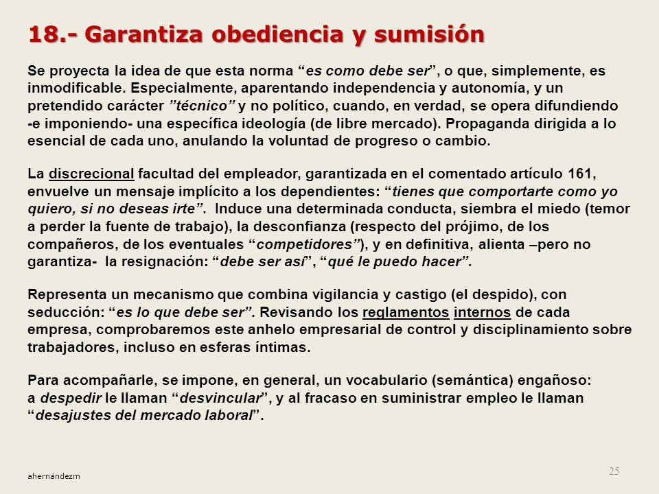 18.- Garantiza obediencia y sumisión