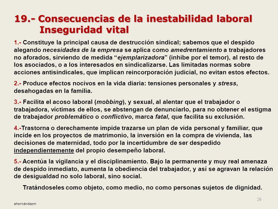 19.- Consecuencias de la inestabilidad laboral Inseguridad vital