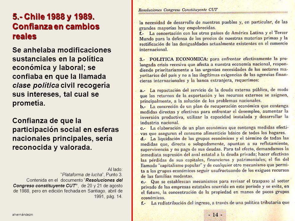5.- Chile 1988 y 1989. Confianza en cambios reales