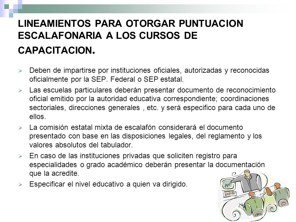 LINEAMIENTOS PARA OTORGAR PUNTUACION ESCALAFONARIA A LOS CURSOS DE CAPACITACION.