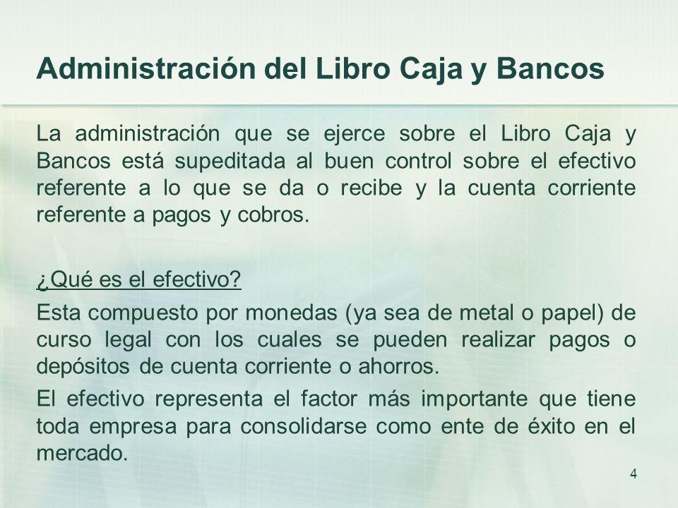 Administración del Libro Caja y Bancos