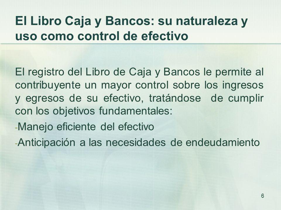 El Libro Caja y Bancos: su naturaleza y uso como control de efectivo