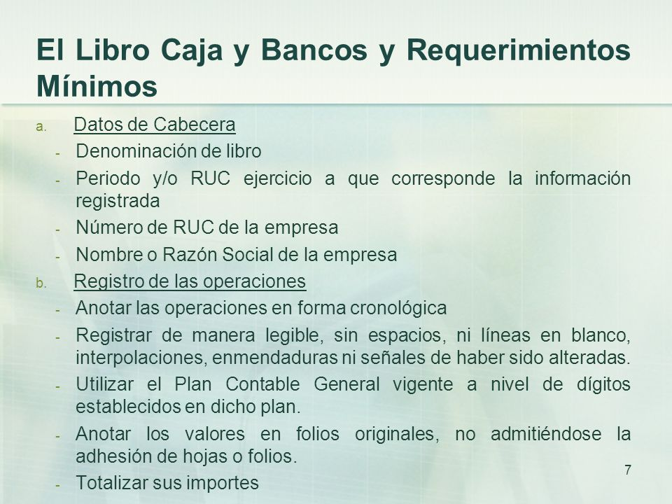 El Libro Caja y Bancos y Requerimientos Mínimos