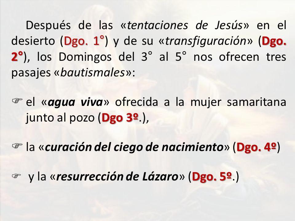 el «agua viva» ofrecida a la mujer samaritana junto al pozo (Dgo 3º.),