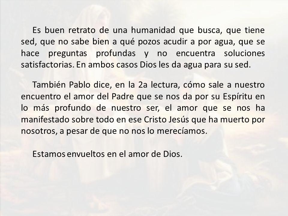 Estamos envueltos en el amor de Dios.