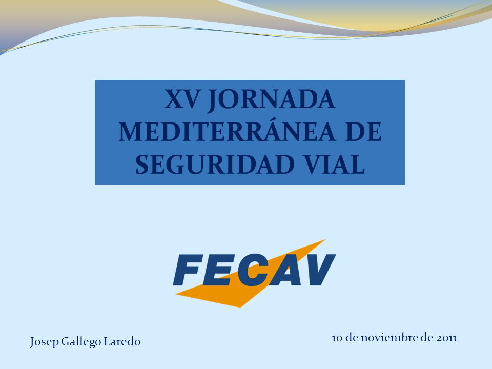 XV JORNADA MEDITERRÁNEA DE SEGURIDAD VIAL