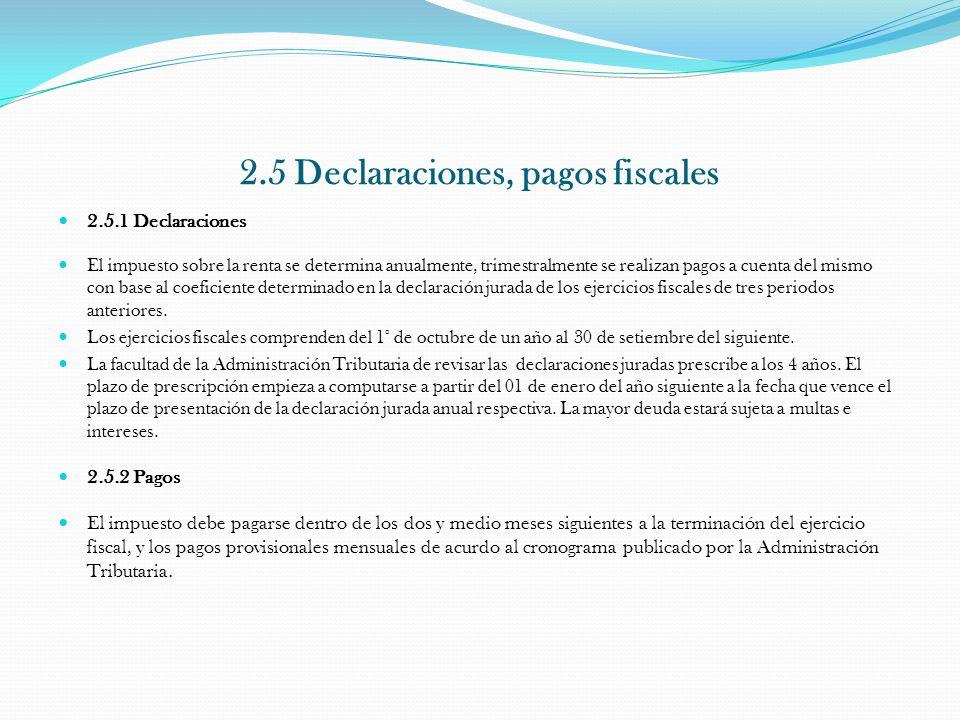 2.5 Declaraciones, pagos fiscales