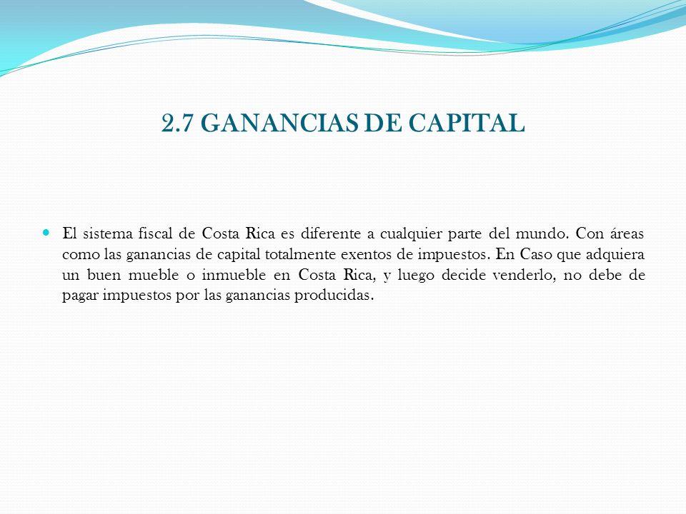 2.7 GANANCIAS DE CAPITAL