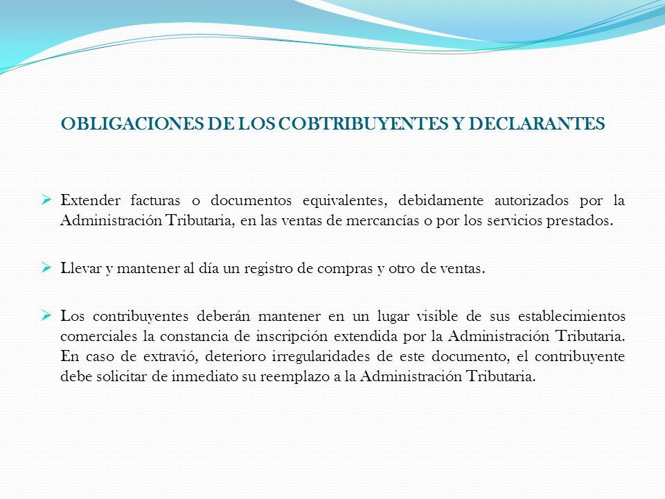 OBLIGACIONES DE LOS COBTRIBUYENTES Y DECLARANTES