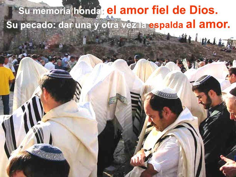 Su memoria honda: el amor fiel de Dios.