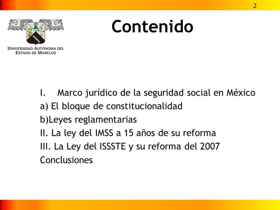Contenido Marco jurídico de la seguridad social en México