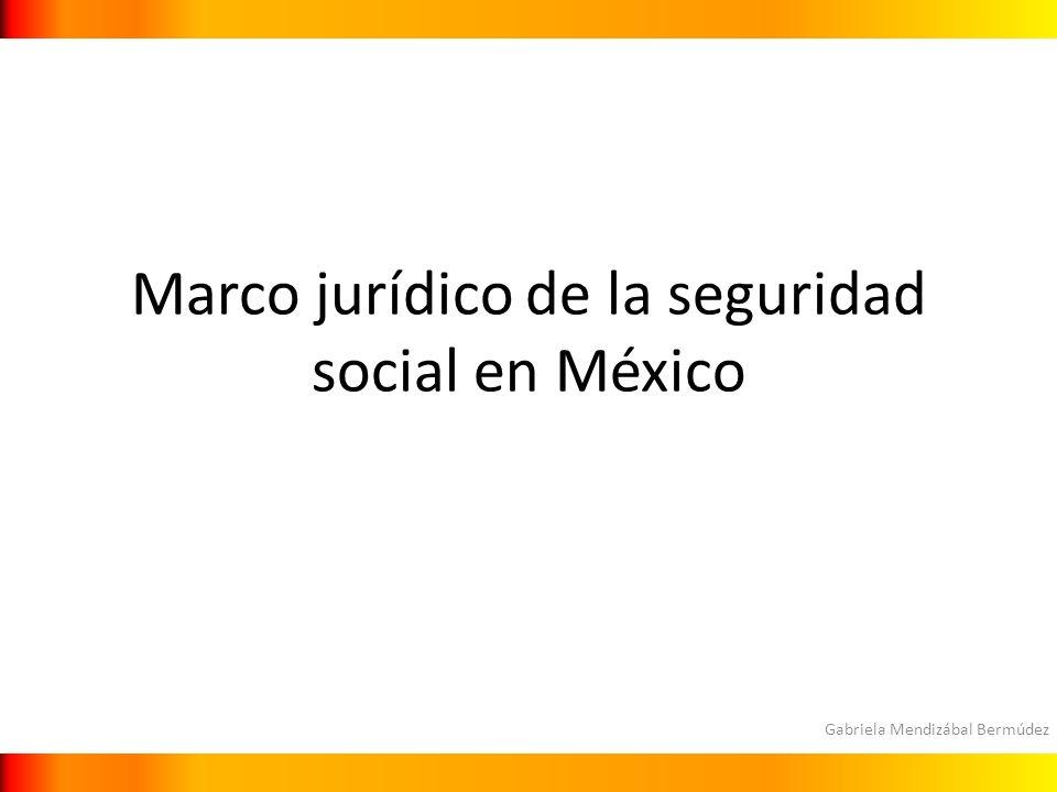 Marco jurídico de la seguridad social en México