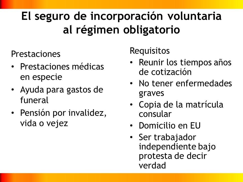 El seguro de incorporación voluntaria al régimen obligatorio