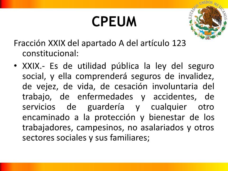 CPEUM Fracción XXIX del apartado A del artículo 123 constitucional: