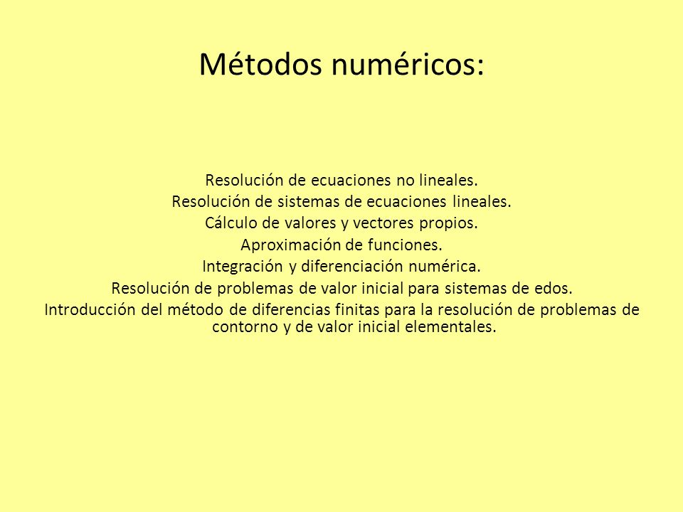 Métodos numéricos:
