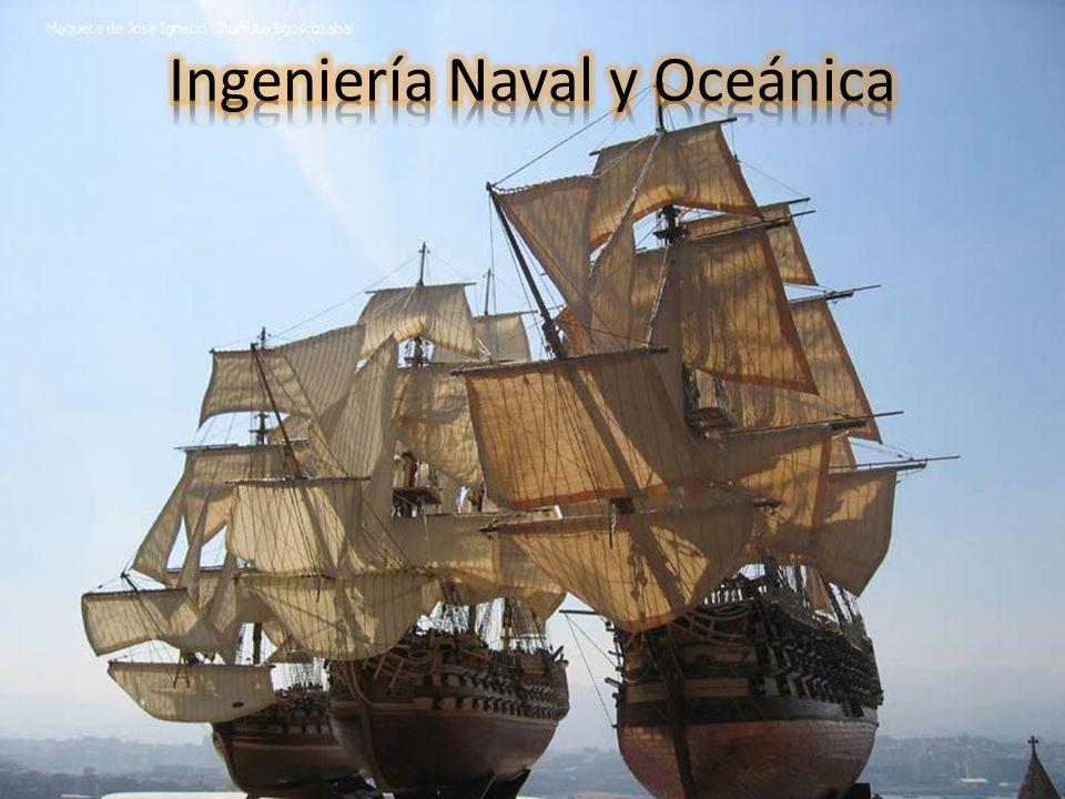 Ingeniería Naval y Oceánica