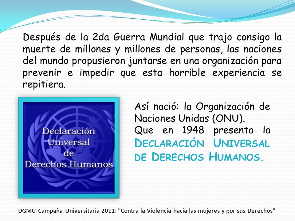 Así nació: la Organización de Naciones Unidas (ONU).