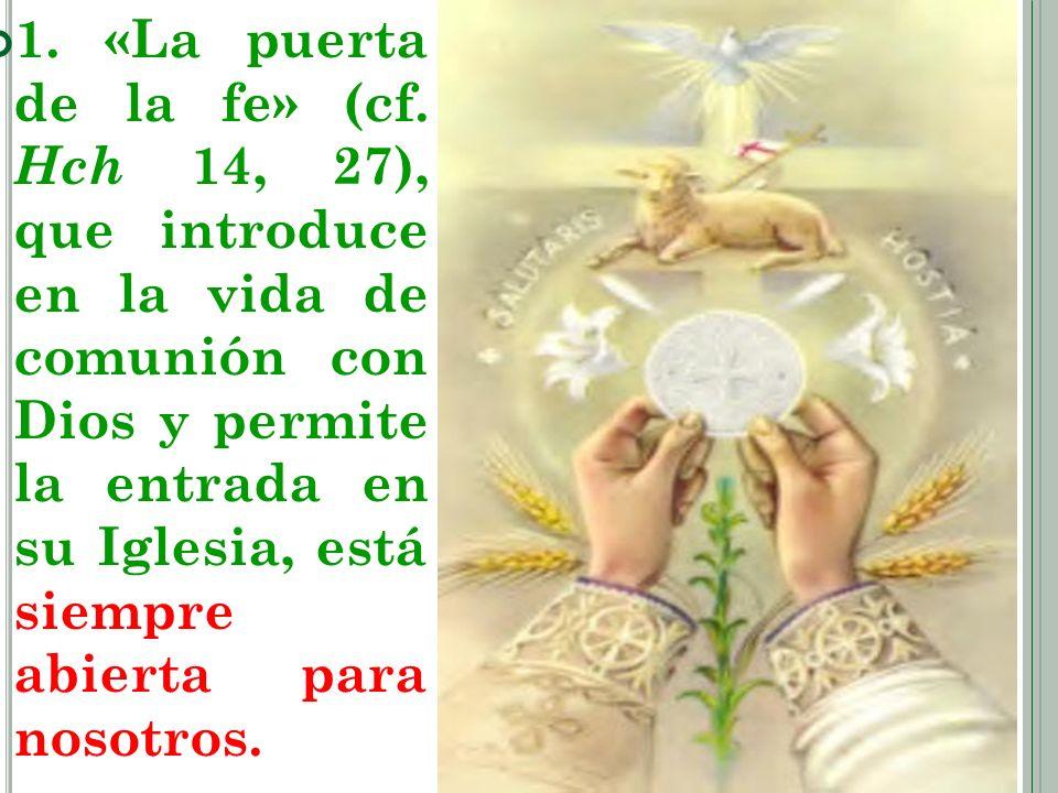 1. «La puerta de la fe» (cf.