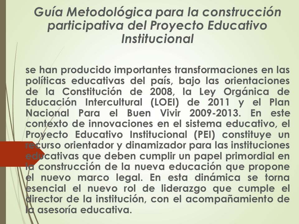 Guía Metodológica para la construcción participativa del Proyecto Educativo Institucional